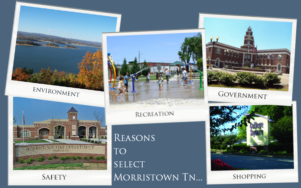 Reasons to Select Morristown Tennessee